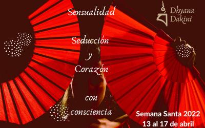 Sensualidad, Seducción y Corazón con consciencia